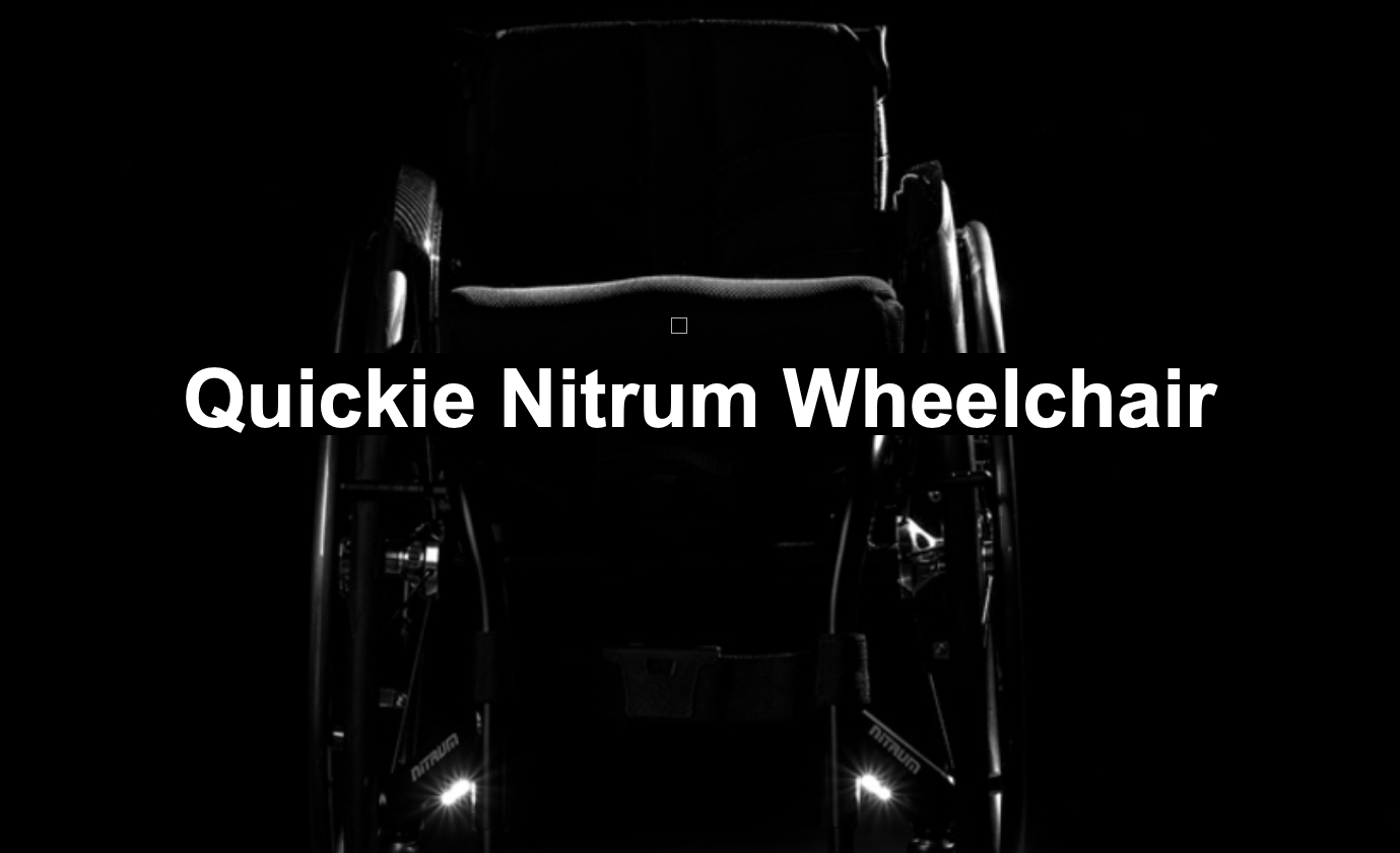 Quickie Nitrum Wheelchair